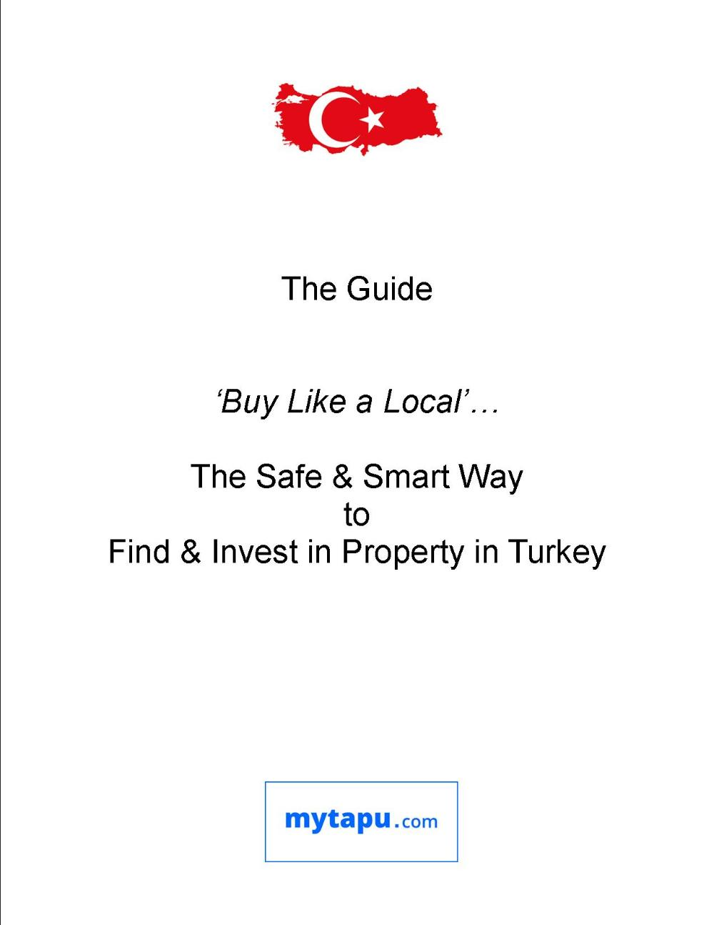 Get the Guide: How to Buy Like a Local,,, How to Find and Invest in Property Real Estate in Istanbul Turkey