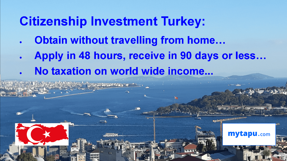 TURKEY CITIZENSHIP INVESTMENT NO TRAVEL, NO TAX ON WORLD WIDE INCOME, NO RESIDENCE REQUIREMENT