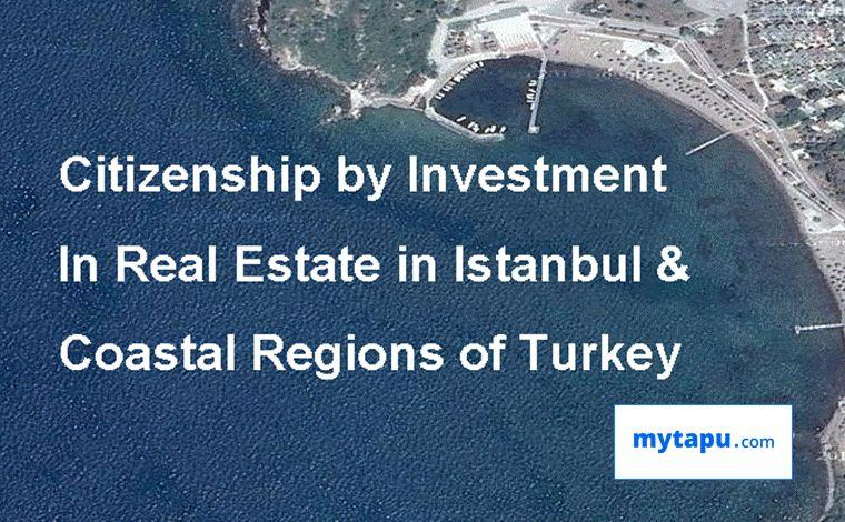 Citizenship by Investment in Real Estate Istanbul and Turkey