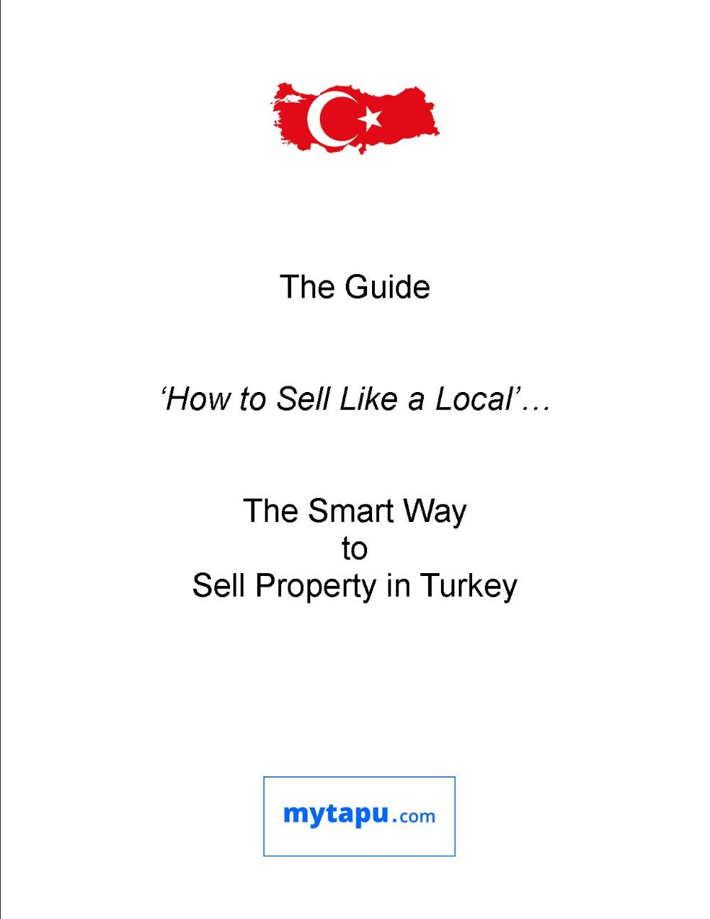 How to Sell Like a Local... The Smart Way to Sell Property in Turkey