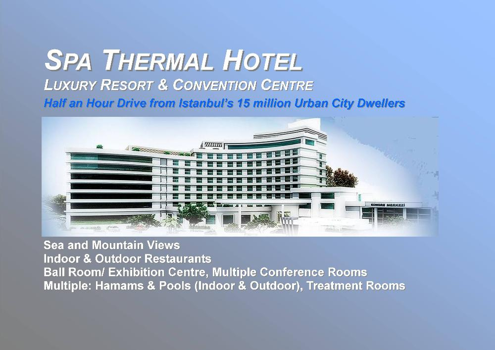 Spa Thermal Resort Hotel Commercial Real Estate for Sale in Turkey